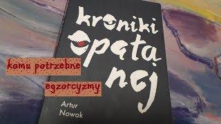 Kroniki Opętanej - Artur Nowak