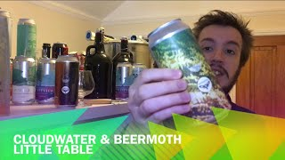 Cloudwater & Beermoth Little Table   Table Beer   The Beer Review   British Craft Beer