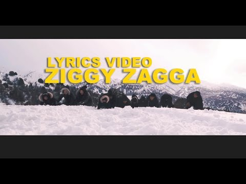 ZIGGY ZAGGA - OFFICIAL LYRICS VIDEO (including BTS Scenes)