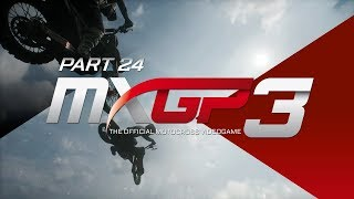 MXGP 3 - The Official Motocross Videogame! - Gameplay/Walkthrough - Part 24 - Gaining In Points!