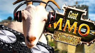 MOVE OVER SKRILLEX! | Goat MMO Simulator #4