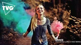 Drake Too Good Conor Maynard Sarah Close Cover Lured X NGO Remix