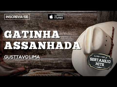 Gatinha Assanhada - Gusttavo Lima (Sertanejo Hits)