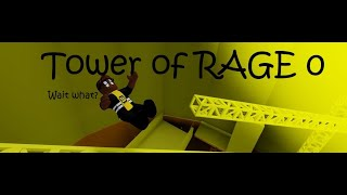 Tower of RAGE 0