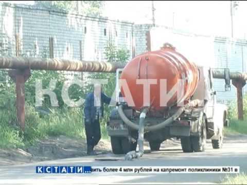 Незаконный бизнес ценою в здоровье жителей - ассенизаторы-нелегалы атакуют Сормовский район