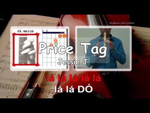 Price Tag - Jessie J - Karaoke para flauta - Acordes Guitarra - EM - Jose Galvao