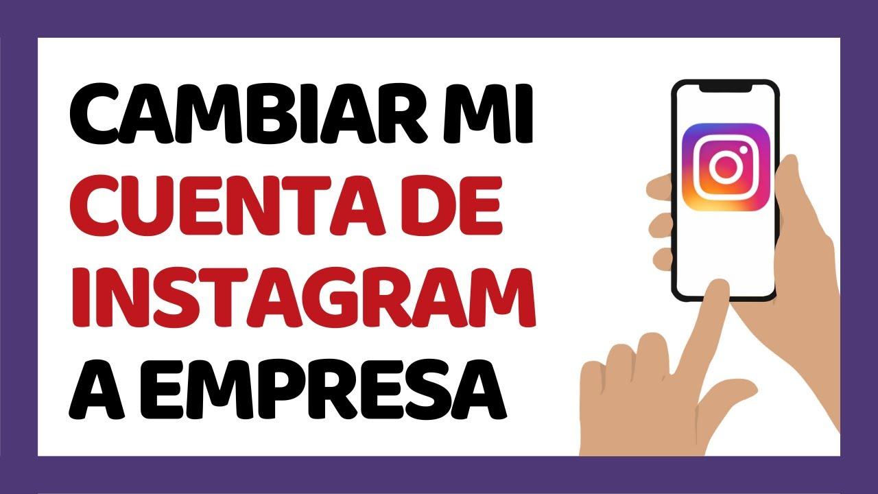 🔴 Cómo Cambiar Instagram a Perfil de Empresa Para Negocios 2020