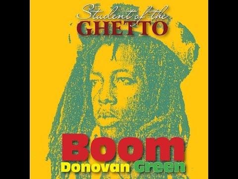 Boom Donovan Green Student Of The Ghetto
