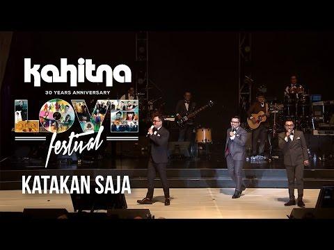 Kahitna - Katakan Saja | (Kahitna Love Festival)