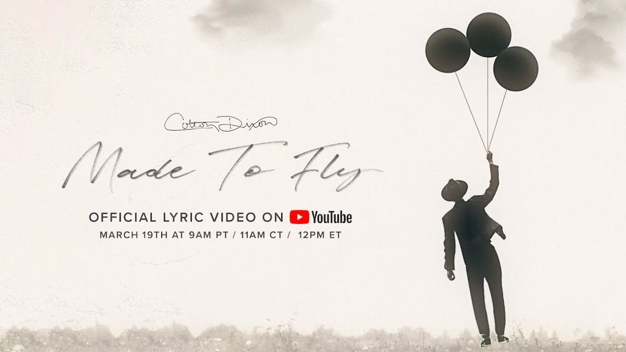 Colton Dixon - Made To Fly [Official Lyric Video]