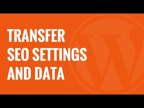 Changing Themes? Transfer SEO Settings with SEO Data Transporter - 동영상