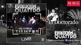 Evolucion Quattro En Otros Tiempos (Disco En Vivo 2016)