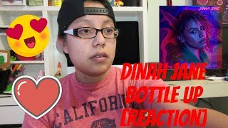 Dinah Jane- Bottle Up (ft. Ty Dolla $ign & Marc E.  Bassy)[ Reaction]
