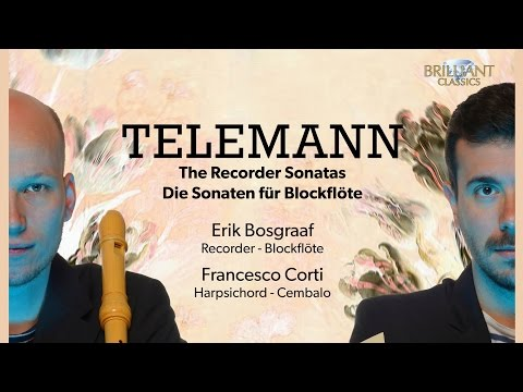 Telemann: The Recorder Sonatas (Full Album) played by Erik Bosgraaf