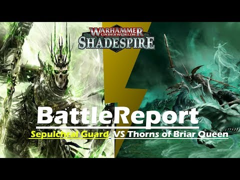 BattleReport 23 (Sepulchral Guard VS Thorns of Briar queen) LOTW |