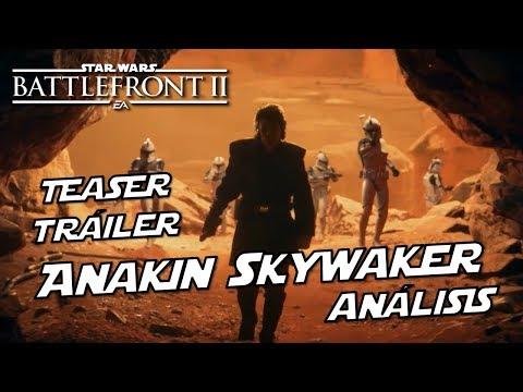 Teaser Tráiler Anakin Skywalker, Análisis completo Star Wars Battlefront 2 thumbnail