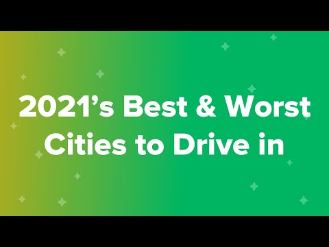 2021's Best & Worst Cities to Drive in