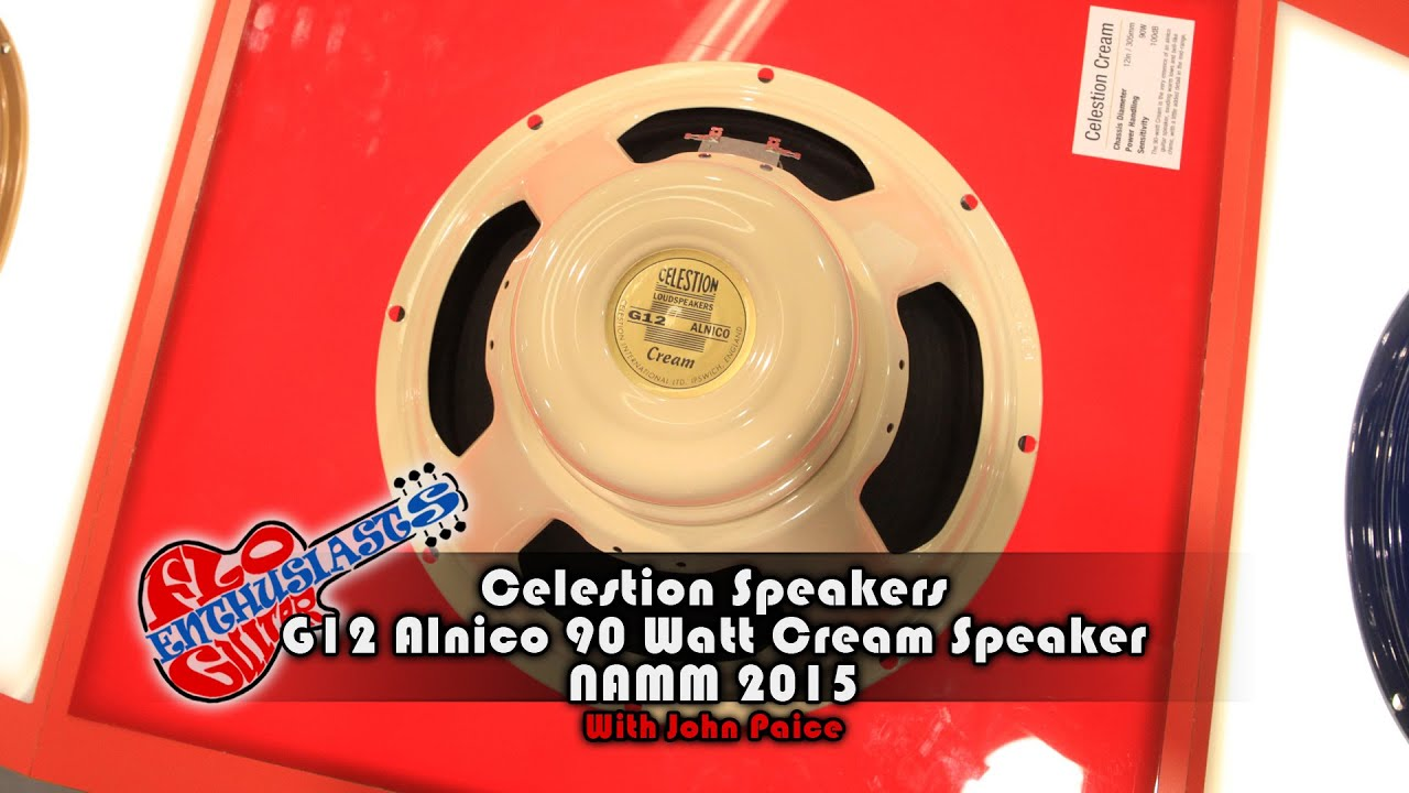 namm 2015 celestion g12 alnico cream 90 watt speaker with john paice youtube. Black Bedroom Furniture Sets. Home Design Ideas