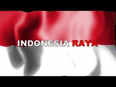 LAGU INDONESIA RAYA (Dilengkapi Teks)
