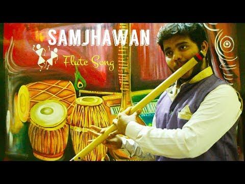 Mein Tenu Samjhawan || Instrumental Flute Cover || Chethan Nayak