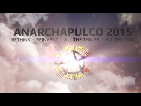 Become a Perpetual Traveler Using Entrepreneurship - Joby Weeks - ANARCHAPULCO 2015