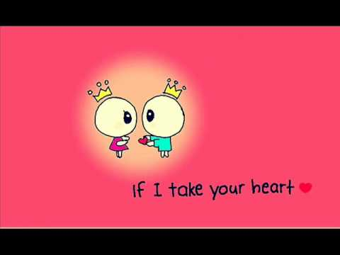 take my heart