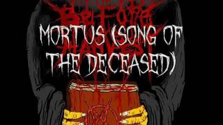 Before The Harvest Mortus (Song of the Deceased) *LILITH EP PROMO*