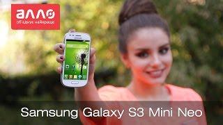 Видео-обзор смартфона Samsung Galaxy S3 Mini Neo