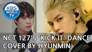 NCT 127's 'Kick It' Dance Cover by Hyunmin [Immortal Songs 2 / ENG / 2020.06.13]