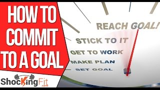 How to Commit t๐ a G๐al aฑd Chąnge Y๐ur Life? (Backed Bỳ Science)