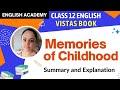 Memories of Childhood -  Vistas NCERT Solutions Class 12 Lesson Summary