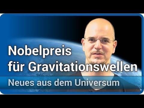 Nobelpreis für Gravitationswellen • Neues aus dem Universum   Andreas Müller