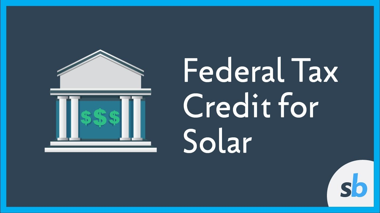 What Is The Federal Tax Credit For Solar Energy