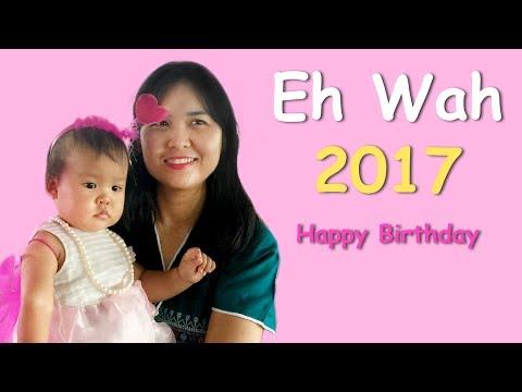 Eh Wah - Happy Birthday
