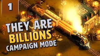 They Are Billions Campaign Mode - We Got a Few Zombies Here - Part 1