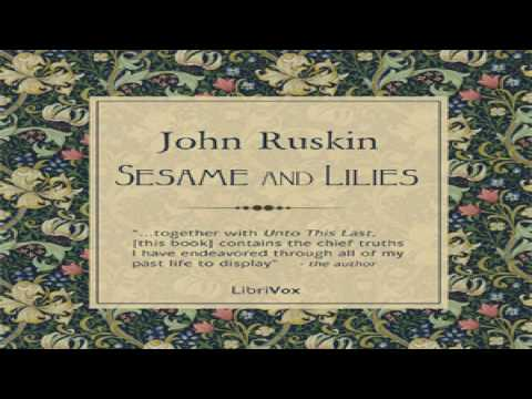 Sesame and Lilies | John Ruskin | *Non-fiction | Talkingbook | English | 1/3