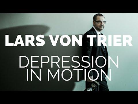 Lars Von Trier  Depression in Motion
