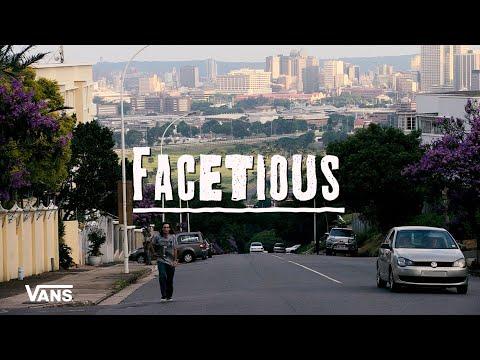 Vans South Africa Presents: FACETIOUS | Skate | VANS