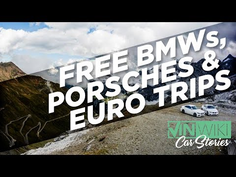 Free BMWs, Porsches & Euro Trips