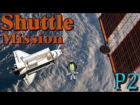 KSP Making History ISS Space Shuttle Mission and Comsat! Part 2