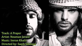 Download A Prayer - Nouman Javaid MP3 song and Music Video