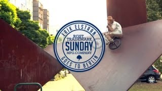 BMX rider Erik Elstran goes to Berlin - Sunday Bikes