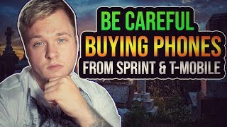 T Mobile Phones - Be Careful Buying Phones From Sprint & Tmobile