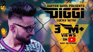 Diggi |Full Video | Luckky Sethi | Duffer Guys | 2018