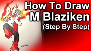 How To Draw Mega Blaziken Step By Step Tutorial