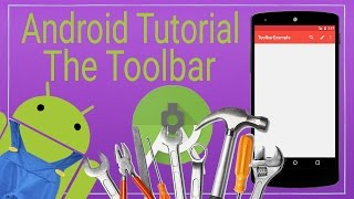 Android Tutorial 8 - How to use the Toolbar