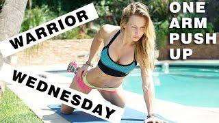 Warrior Wednesday | One Arm Push Up