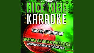Christkind, Ich Glaub No Immer An Dich (Karaoke Version With Guide Melody) (Originally...