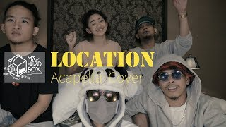 """Location -  Khalid cover by Mr Headbox, Balqis with pinoys """" Brown, Eljay and carl """" Mp3"""