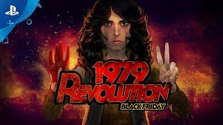 1979 Revolution: Black Friday - Announcement Trailer | PS4